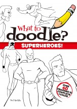 What to Doodle? Superheroes!